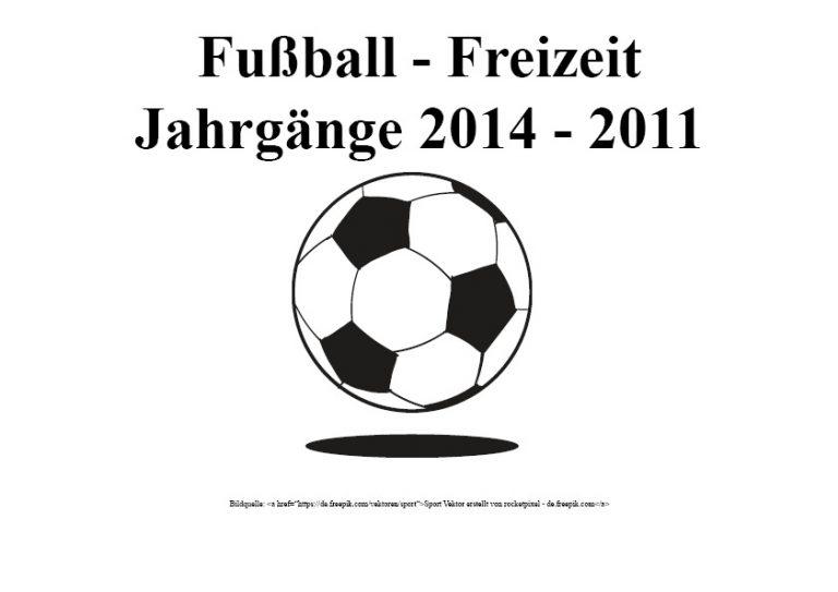 Fußball-Freizeit Jahrgänge 2014 - 2011