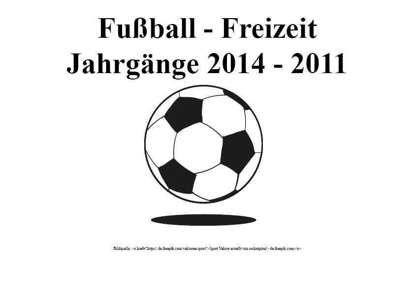 Fußball-Freizeit Jahrgänge 2014 – 2011